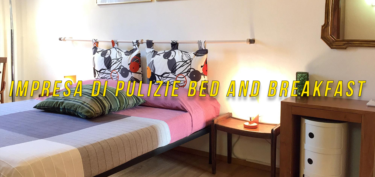 Impresa di pulizie per Bed and Breakfast Montecelio